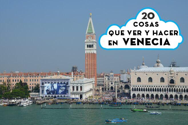 20 cosas que ver y hacer en Venecia un día, dos o más                                                                                                                                                      Más