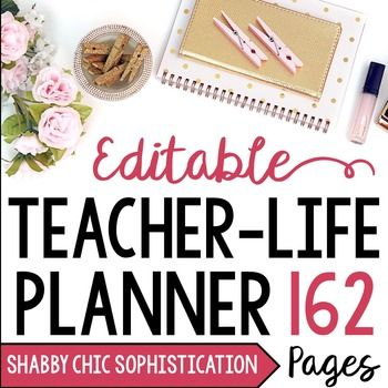 Teacher / Life Planner for UPPER Grades:  Shabby Chic Sophistication - EditableThis planner was created in both PowerPoint and Adobe Acrobat which means that the PPT file is 100% editable and the PDF file provides forms to fill in your information!! This makes for super easy planning and organizing!