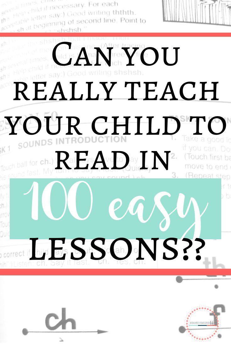Can You Really Teach Your Child To Read In 100 Easy Lessons