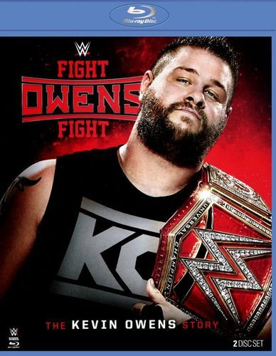 WWE: Fight Owens Fight - The Kevin Owens Story [Blu-ray] [2017]
