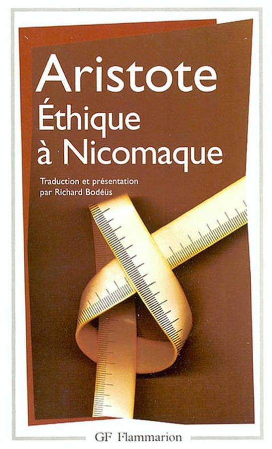 « Ethique à Nicomaque » d'Aristote   pour bien prendre la mesure des événements,  bien analyser les choses dont la vie nous réserve toujours la surprise