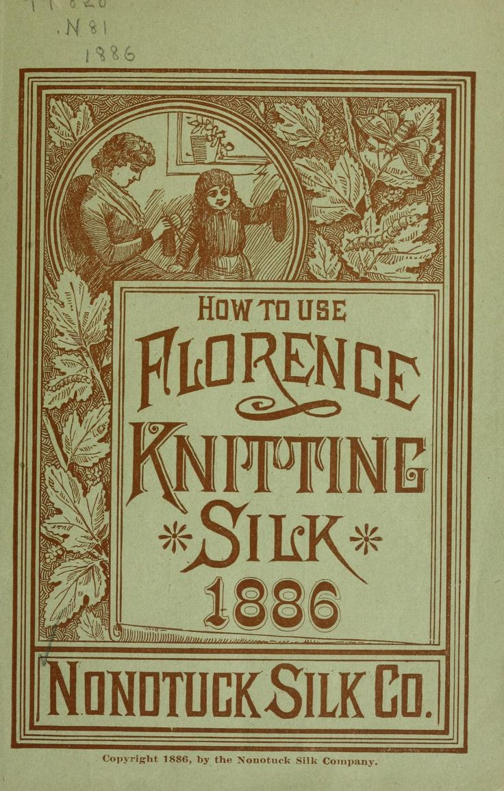 104 best knitting books images on pinterest stricken books and how to use florence knitting silk by nonotuck silk company 1886 bankloansurffo Gallery