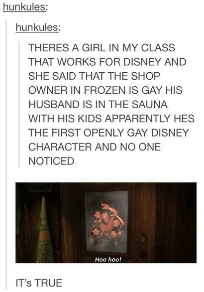 The first openly gay character was in <i>Frozen</i> and none of us even noticed.