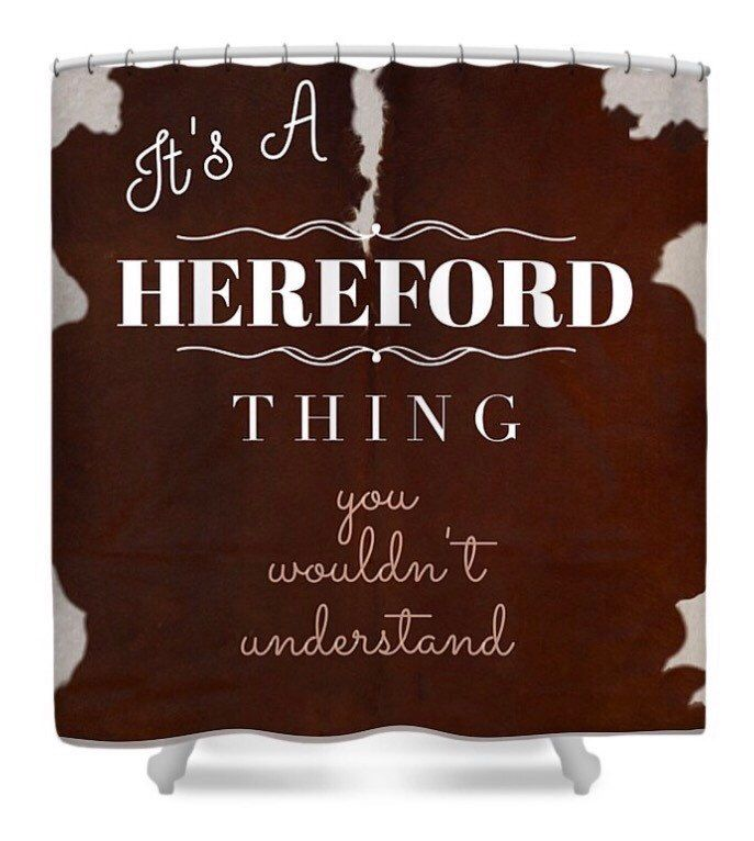 Studio313  Hereford Thing You Wouldn't Understand Cattle Cow Beef Shower Curtain by BrandedArt on Etsy https://www.etsy.com/listing/458276488/studio313-hereford-thing-you-wouldnt