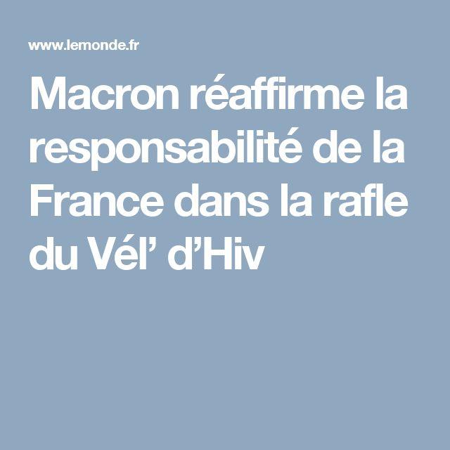 Macron réaffirme la responsabilité de la France dans la rafle du Vél' d'Hiv