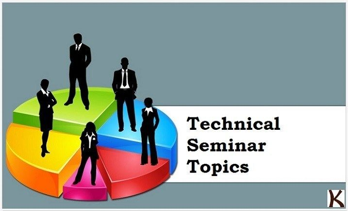 Latest technical seminar topics | presentation topics, electronic.