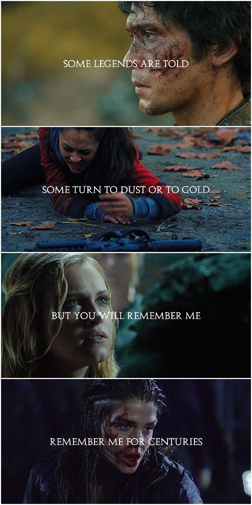 You will remember me for centuries || Bellamy Blake, Raven Reyes, Clarke Griffin, Octavia Blake || The 100 || Delinquents || Bob Morley, Lindsey Morgan, Eliza Jane Taylor and Marie Avgeropoulos