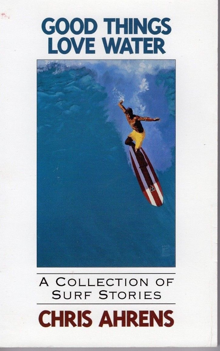 "2 Chris Ahrens Surfing Books:""Joy Ride's"" & ""Good Things Love Water"" Both Signed 