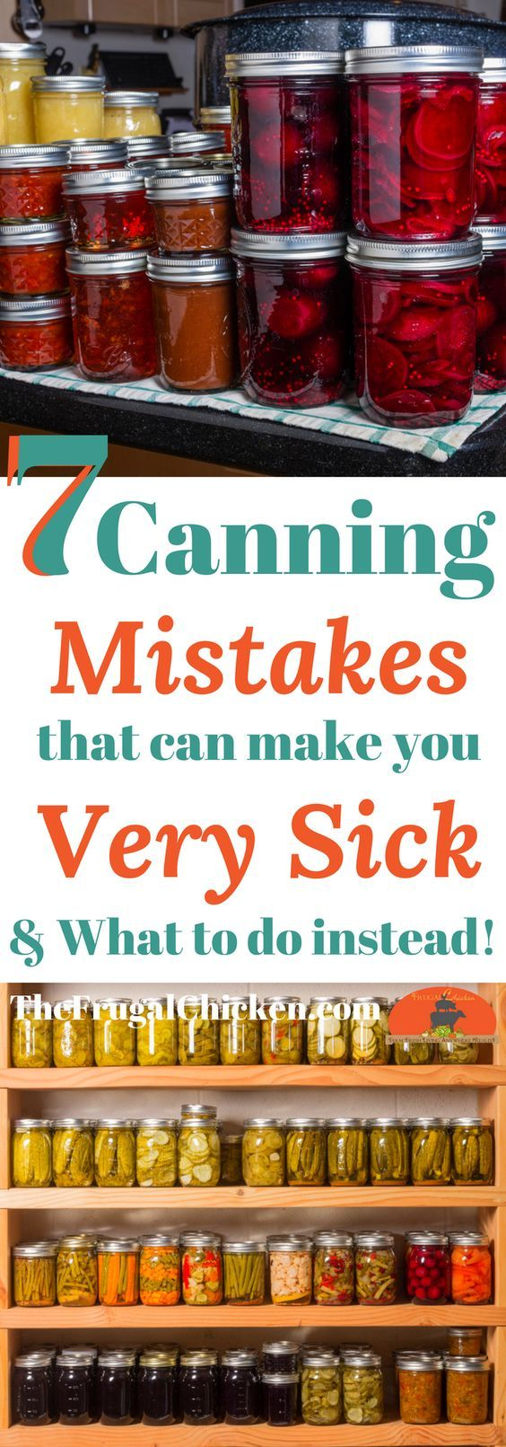 There's some pretty bad canning advice on the internet that can make you sick. Here's 7 common canning mistakes and what you should do instead.