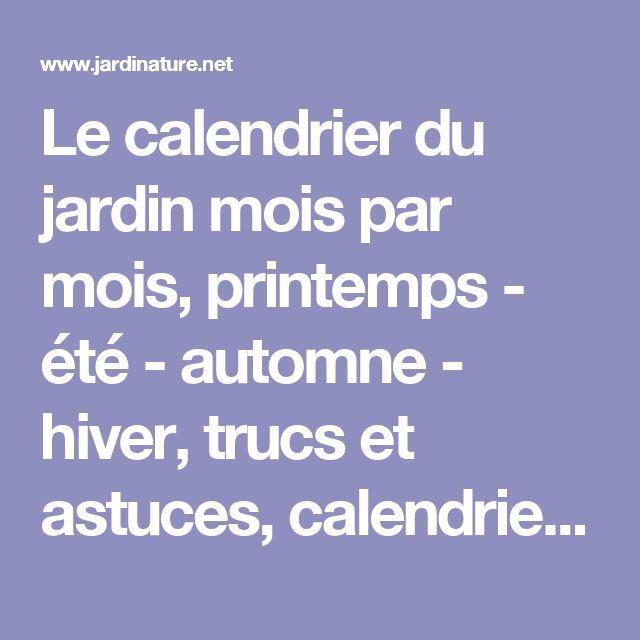 25 Best Ideas About Calendrier Du Jardinier On Pinterest Calendrier Potager Calendrier