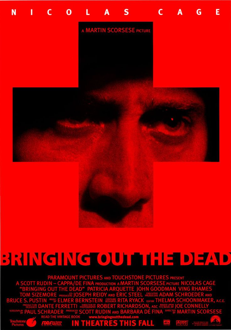 Bringing Out the Dead. Starring Nichola Cage, Patricia Arquette. Directed by Martin Scorsese.