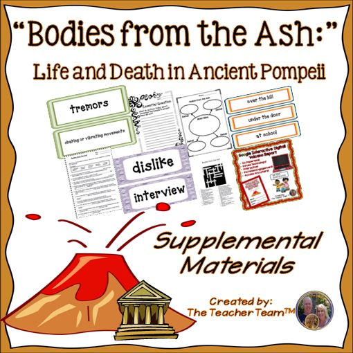 "Bodies From The Ash Journeys 6th Grade Supplemental Materials : Journeys aligned! This package contains a variety of activities from the story ""Bodies from the Ash: Life and Death in Ancient Pompeii"" to teach, re-teach, practice or assess the various lessons taught. Vocabulary and writing are emphasized and an Essential Question is included! $"