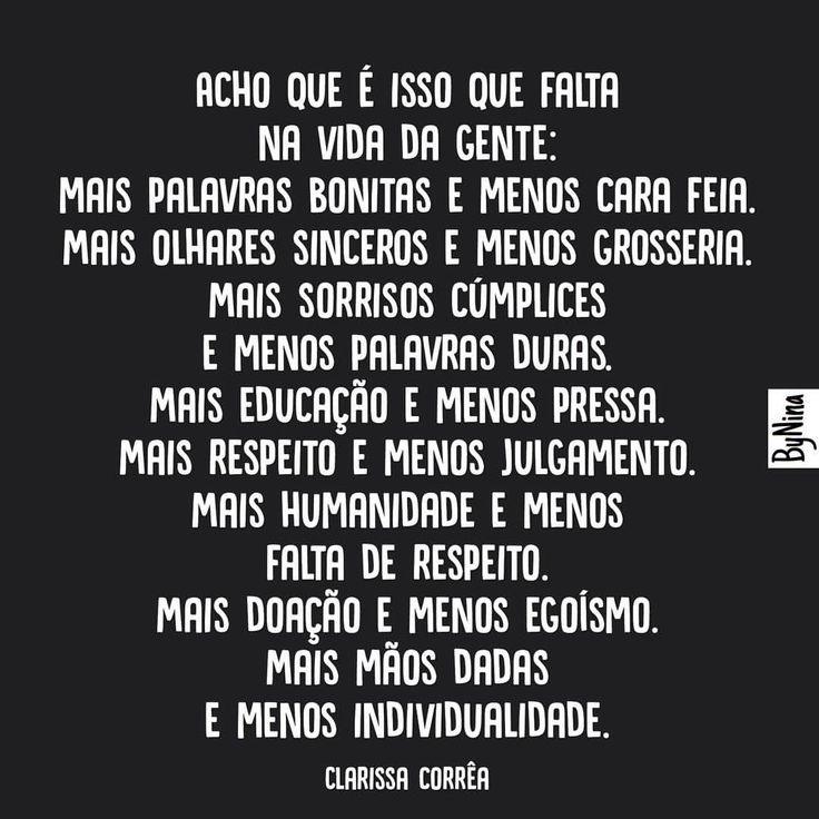 #regram @correa_clarissa Que seja assim! #frases #vida #pessoas #desejo #clarissacorrêa