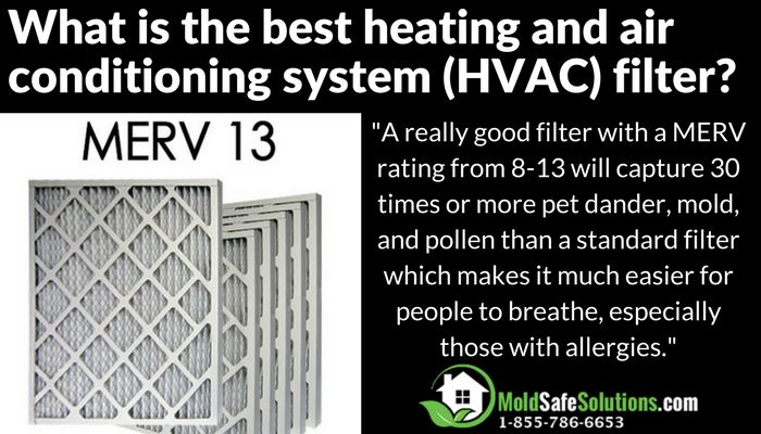 What is the best heating and air conditioning system (HVAC) filter?