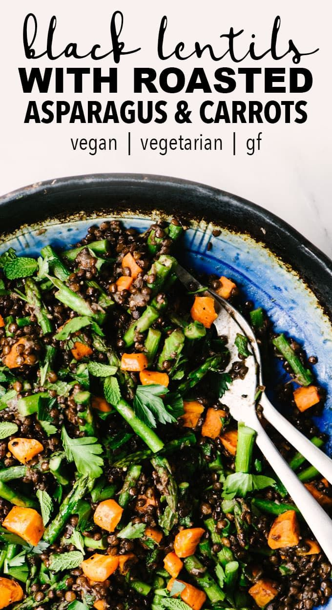 Black Lentils With Roasted Asparagus And Carrots Recipe Lentil Recipes Recipes Beluga Lentils Recipe