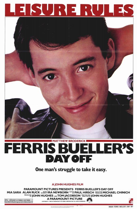 Ferris Bueller's Day Off (1986)  -A John Hughes classic. Matthew Broderick, Alan Ruck and Jeffrey Jones are hilarious in this film. So remember   SAVE FERRIS!  (Look for a cameo by Charlie Sheen.)
