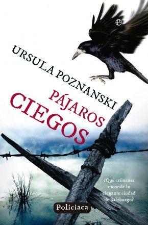 Pájaros ciegos / Ursula Poznanski