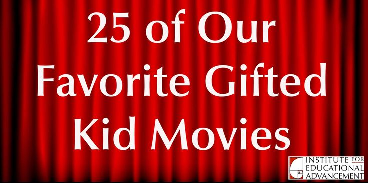 A list of some gifted parents and experts' favorite movies about gifted kids and young adults