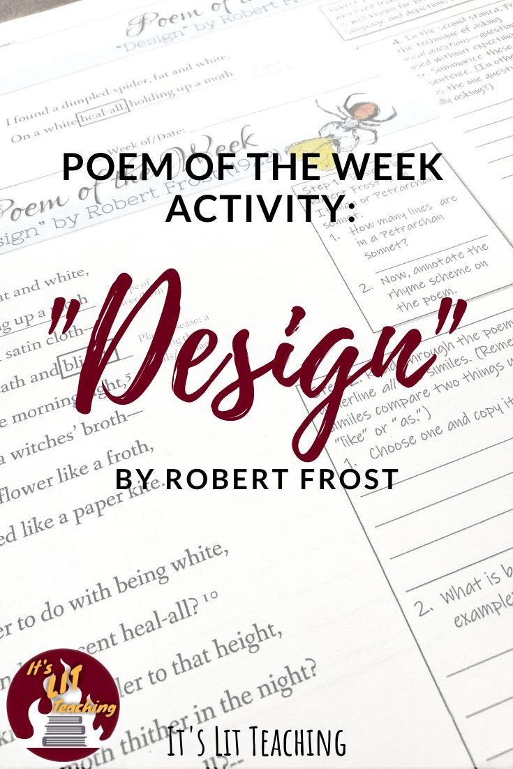 "Poem of the Week ""Design"" by Robert Frost Teaching"