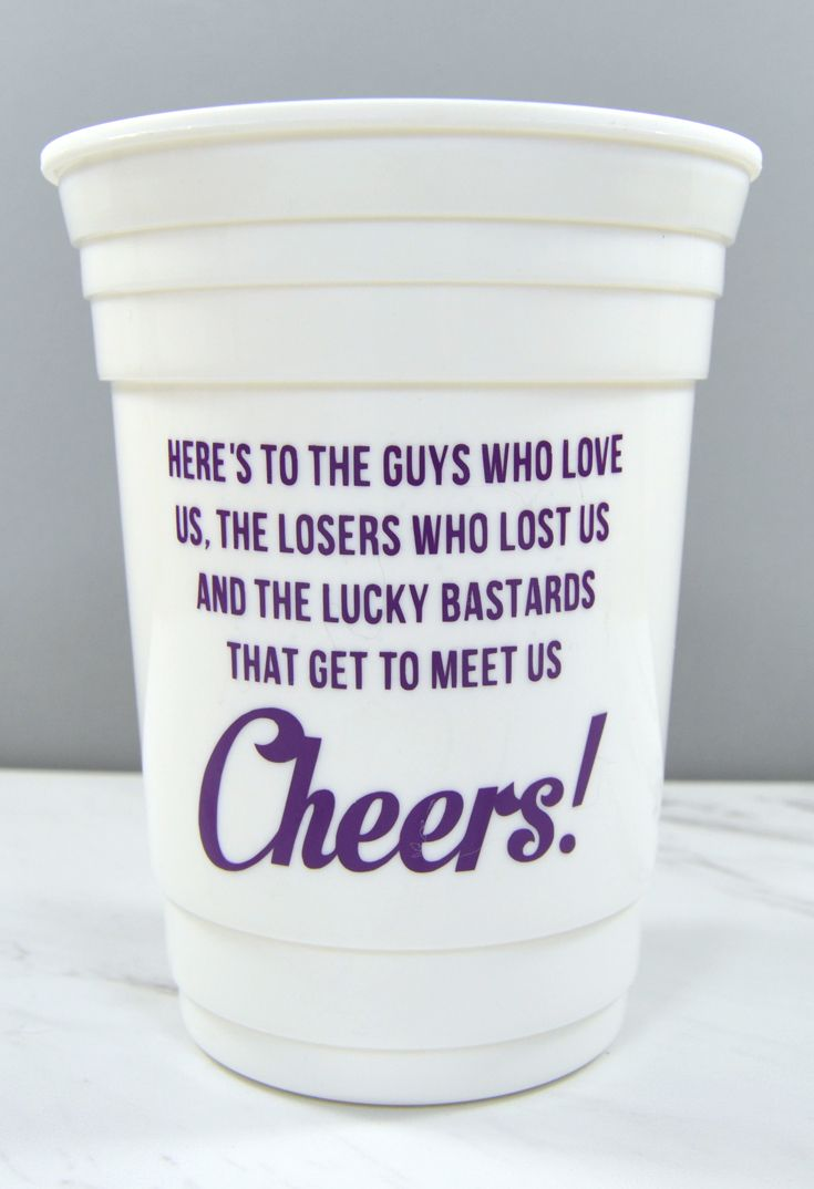 Bachelorette party favor or girls weekend gift idea - Sex and the City quote party cup. Pick a color and add personalization. | Here's to the guys who love us, the losers who lost us and the lucky bastards that get to meet us. Cheers!