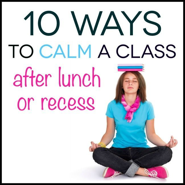 10 ways to calm students down after lunch or recess. #teaching (scheduled via http://www.tailwindapp.com?utm_source=pinterest&utm_medium=twpin&utm_content=post393389&utm_campaign=scheduler_attribution)