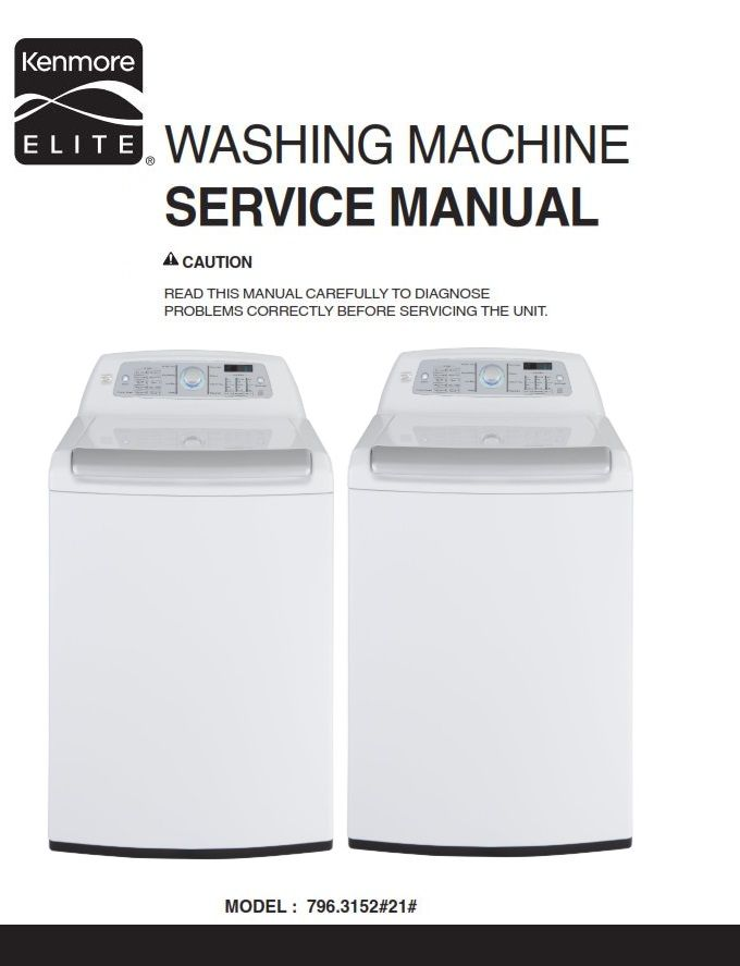 Kenmore Elite 31512 Washer Service Manual And Repair Guide