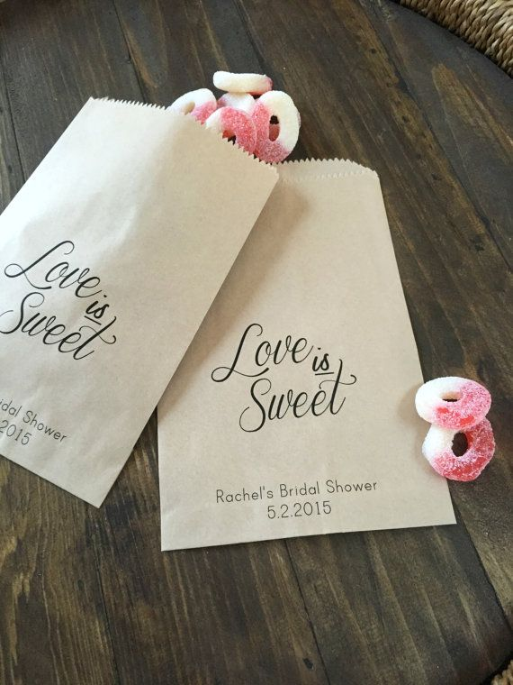 Wedding Favor Bags Love Is Sweet Custom Printed On Kraft Brown Paper In 2018 Reception Pinterest Candy And