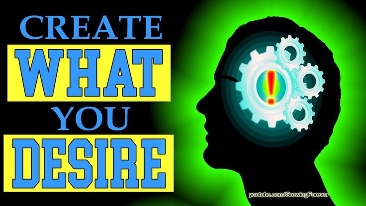 How To Create What You Desire. Subconscious Mind Power, Law Of Attractio...