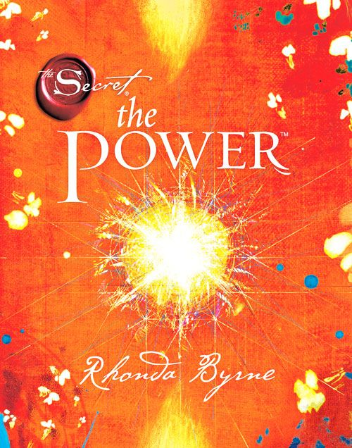 The Power ~ Rhonda Byrne  Read our review @ http://www.brianandfeliciawhite.com/the-power-book-review/