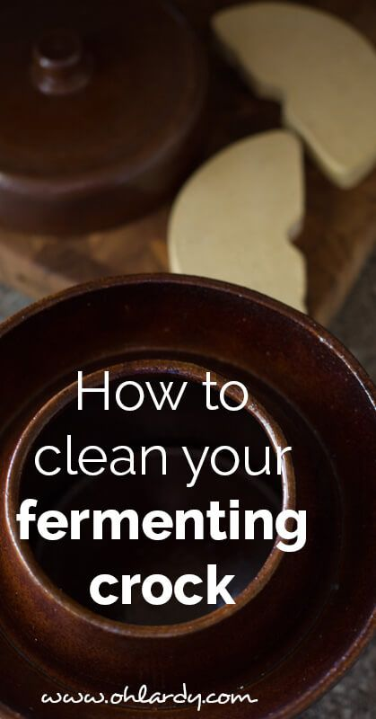How to clean your fermenting crock - ohlardy.com