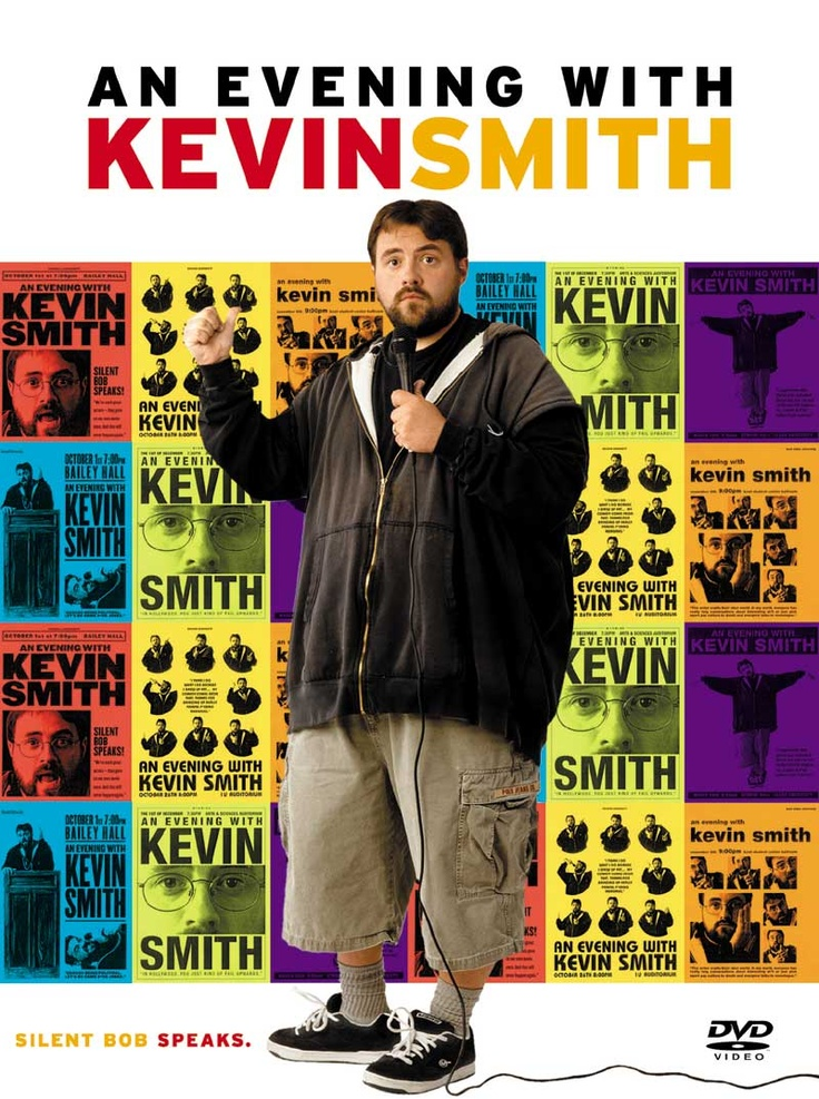 Kevin Smith: filmaker, film lover, down to earth guy. He is why I love chubby men. And I admire the hell out of him. Took a chance with his first film and put himself out there. He made it and it didn't go to his head.