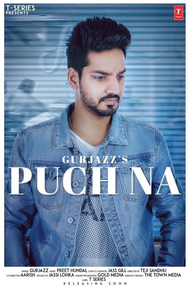 Puch Na Mp3 Song Belongs New Punjabi Songs Puch Na By Gurjazz Puch Na Available To Free Download On Djbaap Puch Na Releas Songs Mp3 Song Bollywood Celebrities