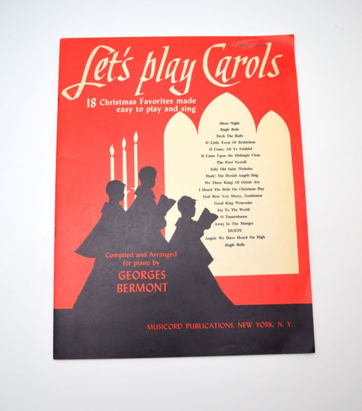 Vintage Christmas Song Book, Let's Play Carols, 18 Christmas Favorites Made Easy to Play and Sing, Georges Bermont, 1955 by UpswingVintage on Etsy