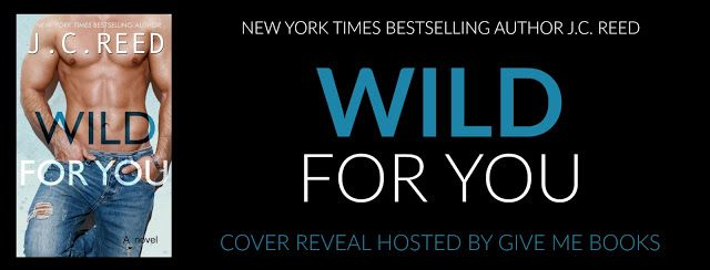 Renee Entress's Blog: [Cover Reveal] Wild For You by J.C. Reed