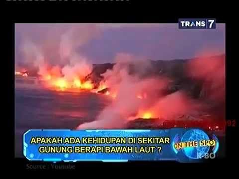 On The Spot - Indepth Gunung Berapi Bawah Laut