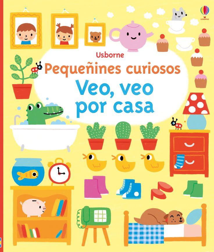 Un libro de bonitas y vistosas ilustraciones repleto de vibrantes escenas de casa; ideal para que los más curiosos observen, busquen y hablen. #niños #paraniños #librosparaniños #lecturainfantil #literaturainfantil #bebé #bebés #parabebés #peque #veoveo #veo