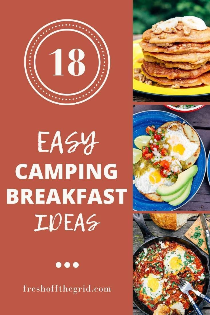 18 Easy Camping Breakfast Ideas In 2020 With Images Easy