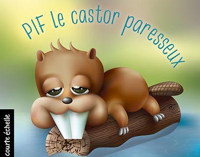 """Check out new work on my @Behance portfolio: """"Page couverture livre enfant - Pif le castor paresseux"""" http://be.net/gallery/60627339/Page-couverture-livre-enfant-Pif-le-castor-paresseux"""