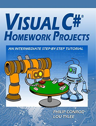 Visual C# Homework Projects: A Computer Programming Tutorial 15th Edition Pdf Download e-Book