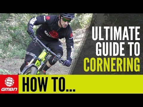 Watch: The ULTIMATE Guide To Cornering - Singletracks Mountain Bike News