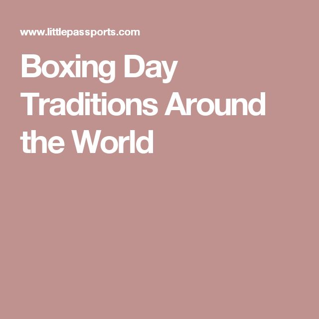 Boxing Day Traditions Around the World