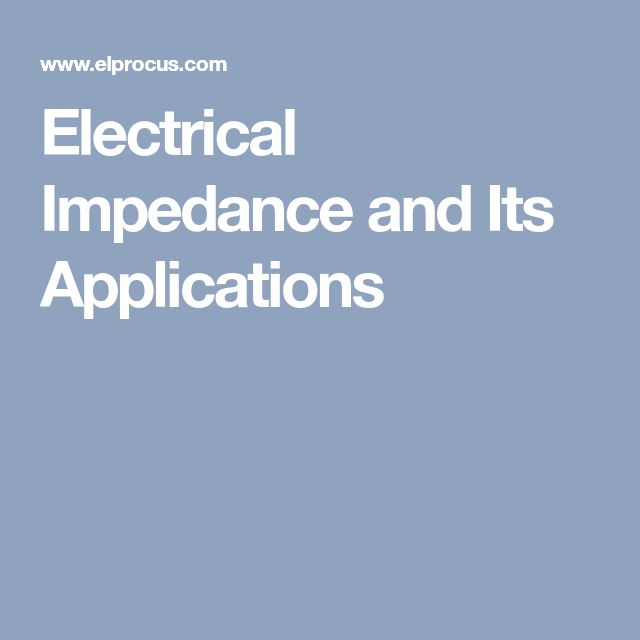 Electrical Impedance and Its Applications