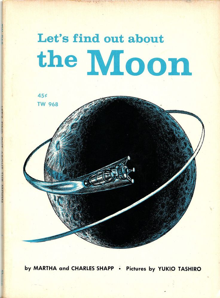 "https://flic.kr/p/9tiRJm | About the Moon | Let's Find About the Moon,"" by Martha and Charles Shapp, illustrated by Yukio Tashiro.  Tashiro (information is scarce) is/was a prolific illustrator, producing covers for children's books, science fiction and textbook publishers.  Franklin Watts, 1965; First Scholastic Edition, 1966.  This slim, trade-sized paperback would have been ""up-to-the-minute"" for kids interested in the NASA space program."