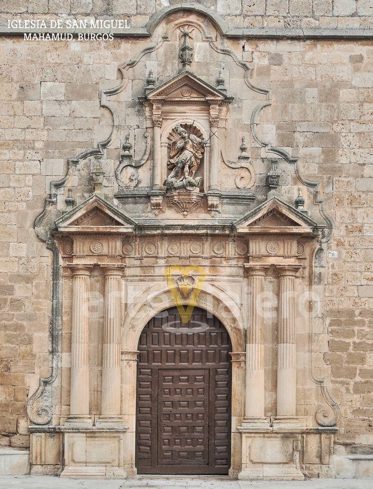 Fachada Barroca, Iglesia de San Miguel. Mahamud, Burgos