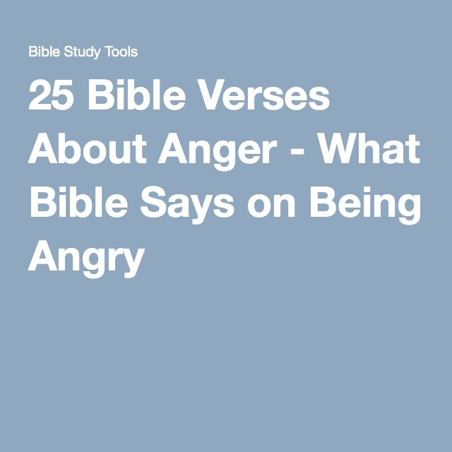 Anger Verses: 17 Best Ideas About Bible Verses About Anger On Pinterest