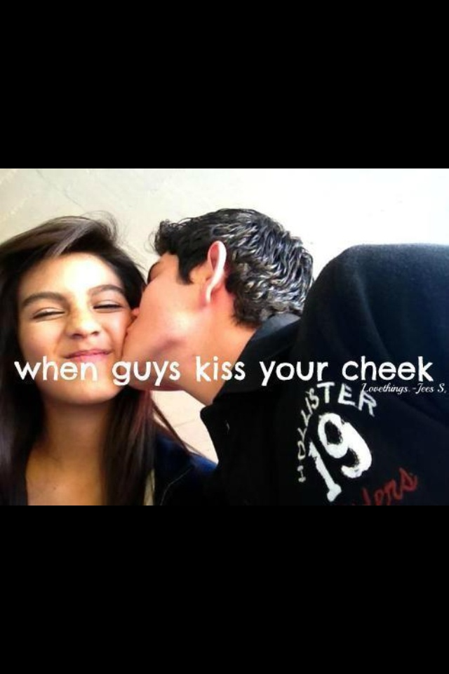 kiss you on the cheek