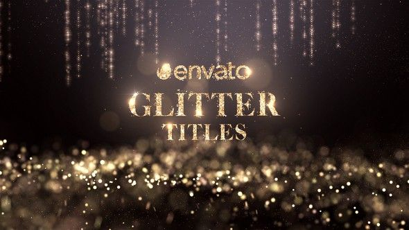 Glitter Titles | After Effects Title Templates | After