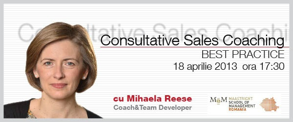 Consultative Sales Coaching pentru Manageri | Business Edu Network - 18 aprilie 2013