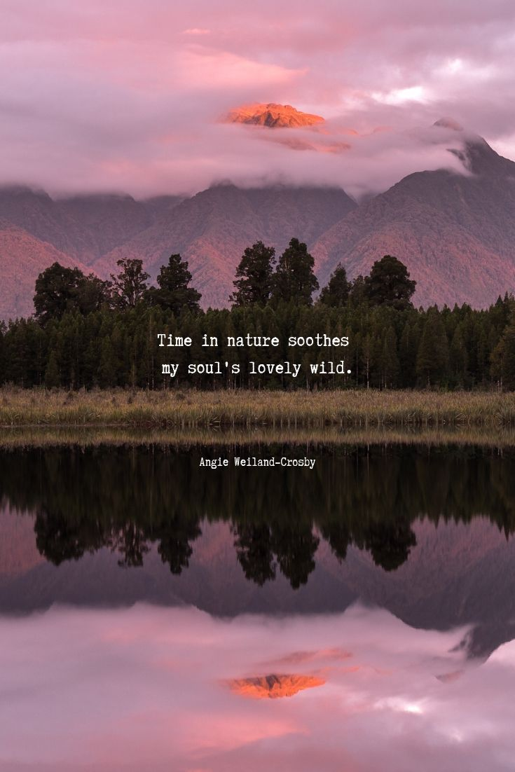 Time For Nature In 2020 Nature Lover Quotes Nature Quotes Inspirational Soothing Quotes