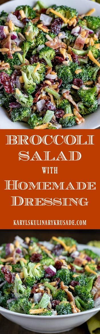 Broccoli Salad with Homemade Dressing.
